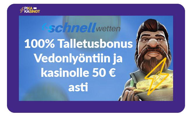 Schnellwettenin tarjoama uuden asiakkaan bonus vedonlyöntiin ja kolikkopeleihin
