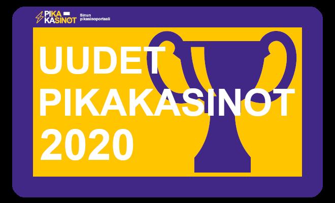 uudet pikakasinot 2020