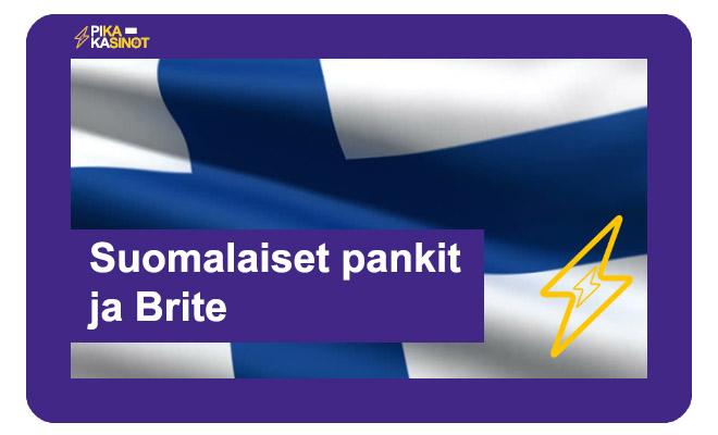 Monet suomalaiset pankit tukevat Brite maksutapaa